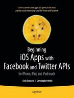Beginning IOS Apps with Facebook and...