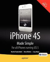 iPhone 4s Made Simple: For iPhone 4s...
