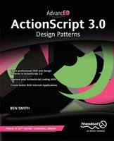 Advanced ActionScript 3.0: Design...