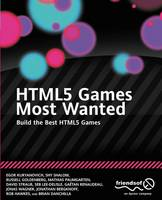 Html5 Games Most Wanted: Build the...