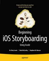 Beginning IOS Storyboarding: Using Xcode