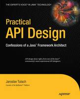 Practical API Design: Confessions of ...