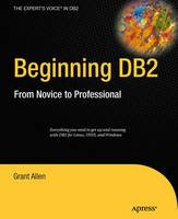 Beginning DB2: From Novice to...