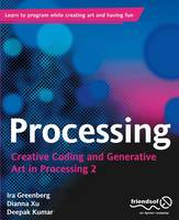 Processing: Creative Coding and...