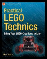Practical LEGO Technics: Bring Your...