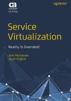 Service Virtualization : Reality Is...