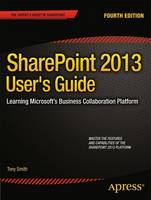 Sharepoint 2013 User's Guide: ...