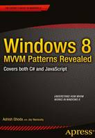 Windows 8 MVVM Patterns Revealed:...