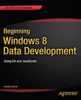Beginning Windows 8 Data Development:...