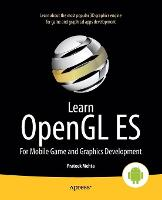 Learn OpenGL ES: for Mobile Game and...