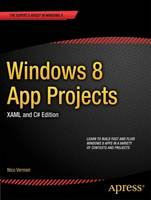 Windows 8 App Projects - XAML and C#...