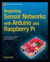 Beginning Sensor Networks with ...