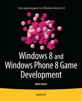 Windows 8 and Windows Phone 8 Game...