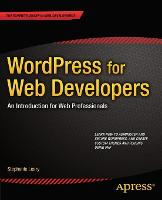 WordPress for Web Developers: an...