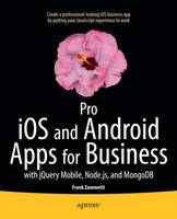 Pro iOS and Android Apps for ...