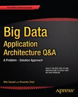Big Data Application Architecture Q&A...
