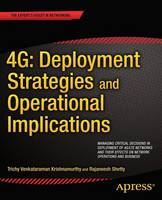 4G: Deployment Strategies and...