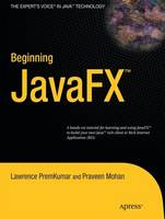 Beginning Javafx(tm) Platform