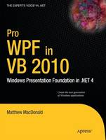 Pro WPF in VB 2010: Windows...