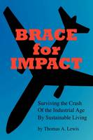 Brace for Impact:  Surviving the ...