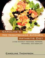 Caroline's No Nightshade Kitchen:...