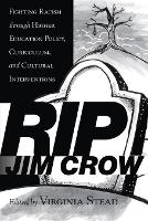 RIP Jim Crow: Fighting Racism Through...