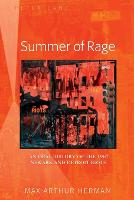 Summer of Rage: An Oral History of ...