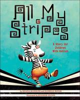 All My Stripes: A Story for Children...