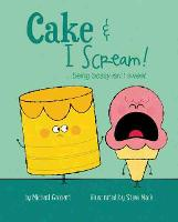 Cake & I Scream!: ...being bossy ...