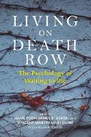 Living on Death Row: The Psychology ...