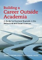 Building a Career Outside Academia: A...