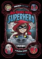 Red Riding Hood, Superhero: A Graphic...