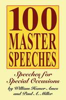 100 Master Speeches: Speeches for...