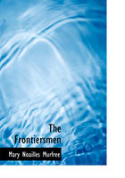 The Frontiersmen (Large Print Edition)