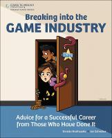 Breaking into the Game Industry:...