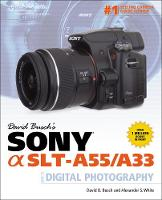 David Busch's Sony Alpha SLT-A55/A33...