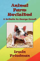 Animal Farm Revisited