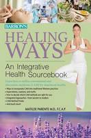 Healing Ways: An Integrative Health...
