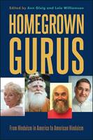 Homegrown Gurus: From Hinduism in...