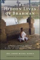 The Hidden Lives of Brahman: ...