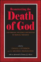 Resurrecting the Death of God: The...