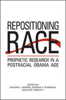 Repositioning Race: Prophetic ...