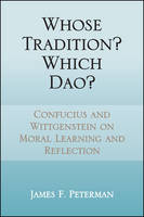 Whose Tradition? Which Dao?: ...