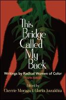 This Bridge Called My Back: Writings...