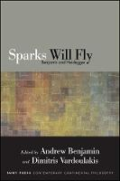 Sparks Will Fly: Benjamin and Heidegger