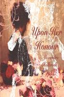Upon Her Honour...: The Donovan...