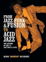 FROM JAZZ FUNK & FUSION TO ACID JAZZ:...