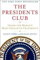 The Presidents Club: Inside the...