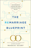 The Remarriage Blueprint: How...