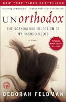 Unorthodox: The Scandalous Rejection...